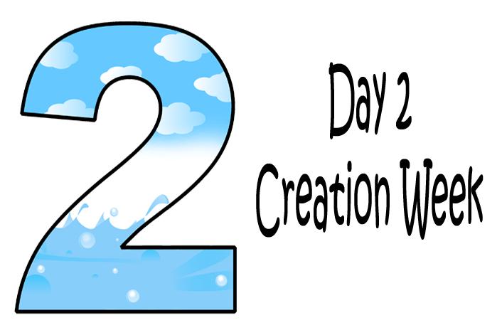 2_Day 2 Creation Week