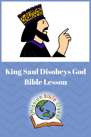 King Saul Disobeys God Pin