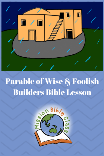 The Parable of the Wise and Foolish Builders Pin